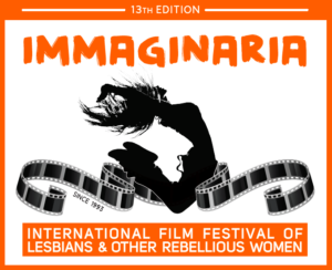 "XIII edizione di ""Immaginaria – International Film Festival of Lesbians & Other Rebellious Women"" @ Casa del Cinema 