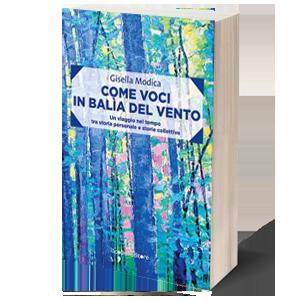 Come voci in balia del vento - presentazione del libro di Gisella Modica @ Libreria Trame, Bologna
