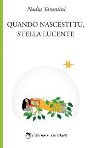 Presentazione di Quando nascesti tu, stella lucente di Nadia Tarantini @ Galleria delle donne, Torino